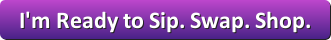 Sip.Swap.Shop.button