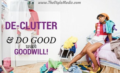 De-clutter with Goodwill | The Style Medic