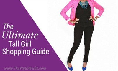 The Ultimate Tall Girl Shopping Guide | The Style Medic