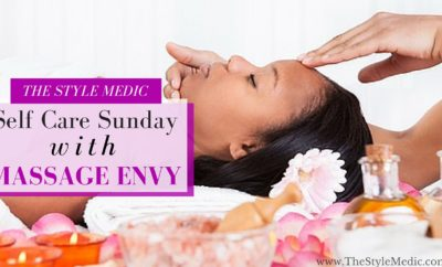Self Care Sunday with Massage Envy | The Style Medic