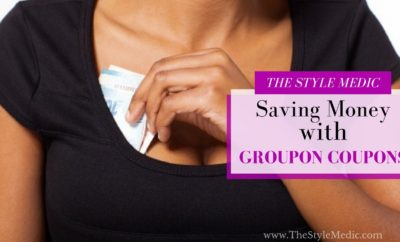 Saving Money with Groupon Coupons | The Style Medic