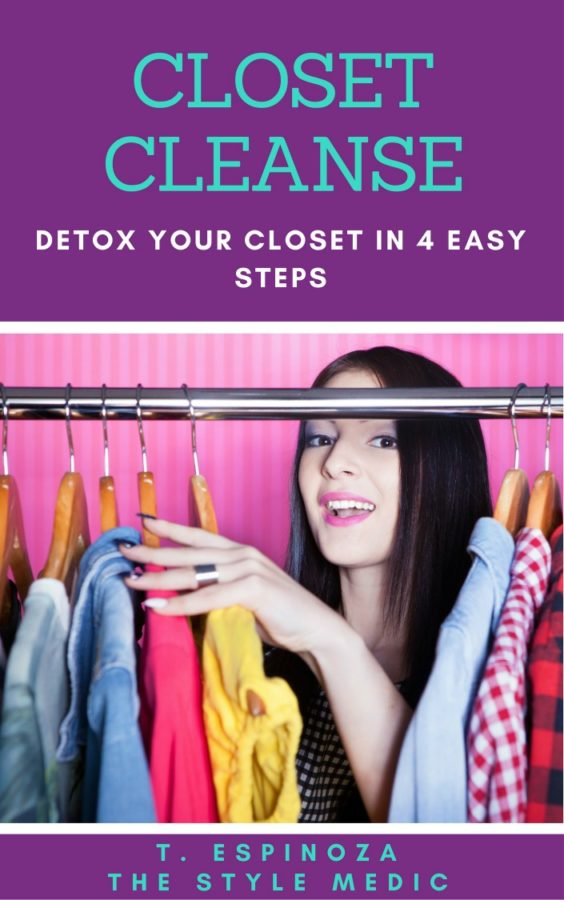 Closet Cleanse: Detox Your Closet in 4 Easy Steps!