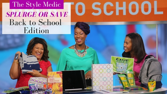 Back to School Splurge or Save? #GMW | The Style Medic
